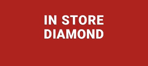 In Store Diamond